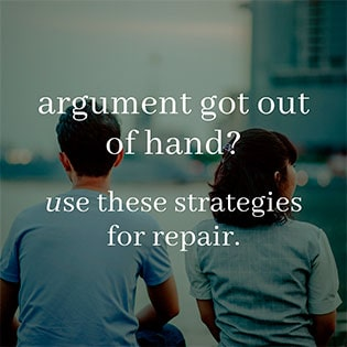 Strategies to Repair after an Argument with your Partner